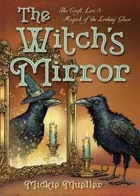 Discover the fascinating history, tradition, and modern uses of the witches mirror. From choosing and making the perfect mirror to using it to boost self-esteem and prosperity, this book provides valu