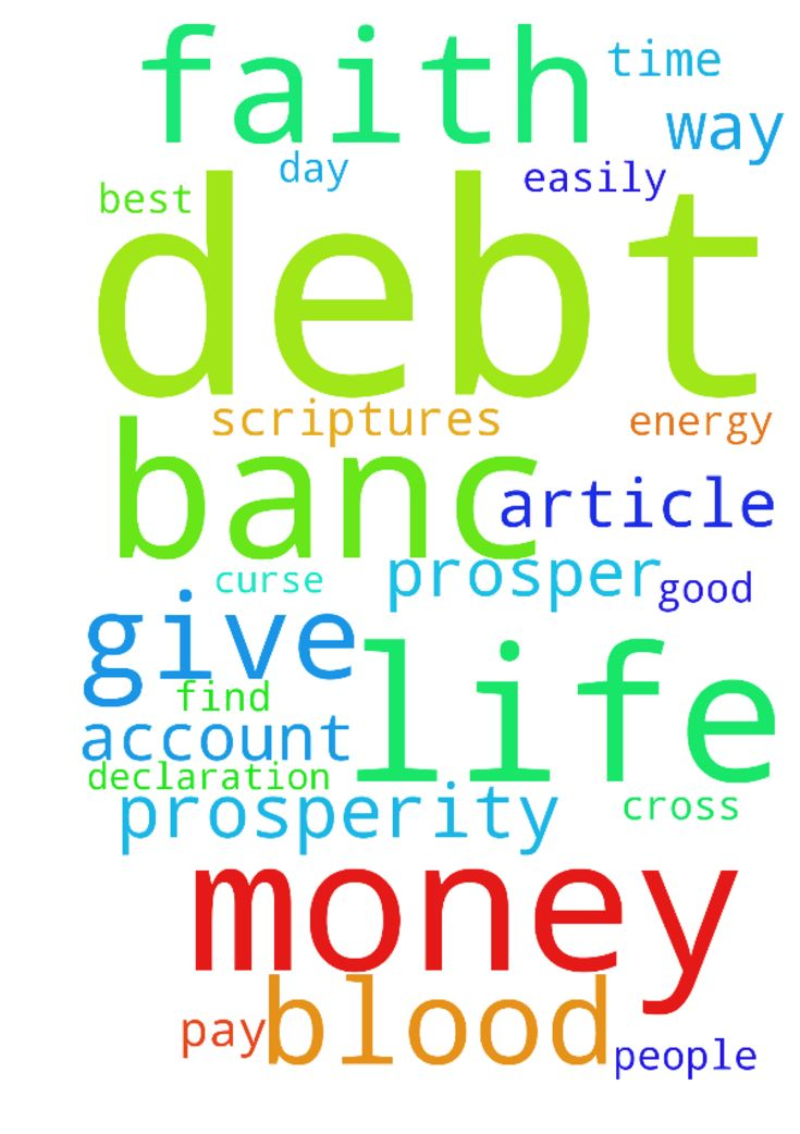 How can you easily get out of debt (but not without spiritual effort) -  You will easily pay all your debts if you 1. BELIEVE 2. GIVE TITHE AND OFFERING IN THE CHURCH regularly monthly or weekly 3. SOW ANYTHING IN THE LIFE OF PEOPLE, give and it will be given unto you money, time, energy, comfort, advice, working hands, help in any way, help in the community...all without expecting a return 4. SPEAK THE WORD OF GOD over your banc account, your wallet, your banc, your debts, your beg, your…