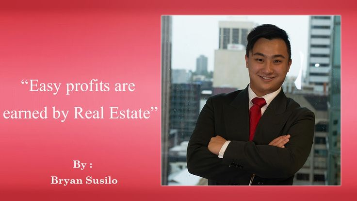 Bryan Susilo - you are the architect of your own life and make it successful by investing in real estate. keep calm and invest in real estate. Facebook - https://www.facebook.com/bryansusilo
