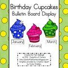 Birthday Cupcakes Bulletin Board Display $3.00