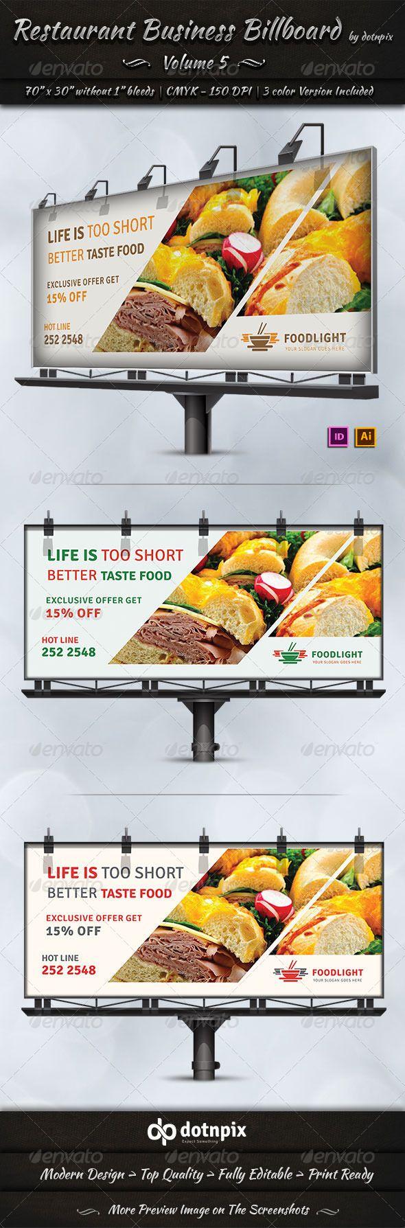 Restaurant Business Billboard Template #design #ads Download: http://graphicriver.net/item/restaurant-business-billboard-volume-5/7577798?ref=ksioks
