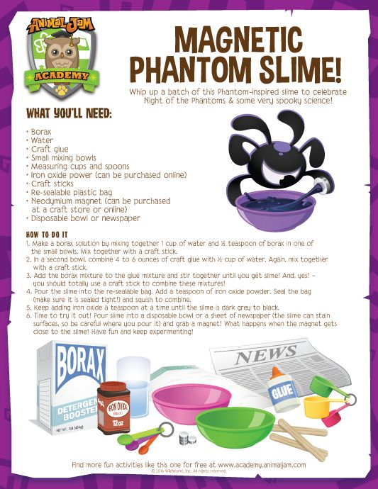 Celebrate Night of the Phantoms with some extra spooky SCIENCE! Make your own Magnetic Phantom Slime with this free download from Animal Jam Academy! Have fun and PLAY WILD!