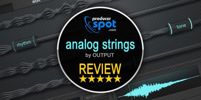 """Review: """"Analog Strings"""" for Kontakt by Output 