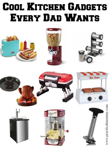 Cool kitchen gadgets all dads want dads gadgets and Awesome kitchen gadgets