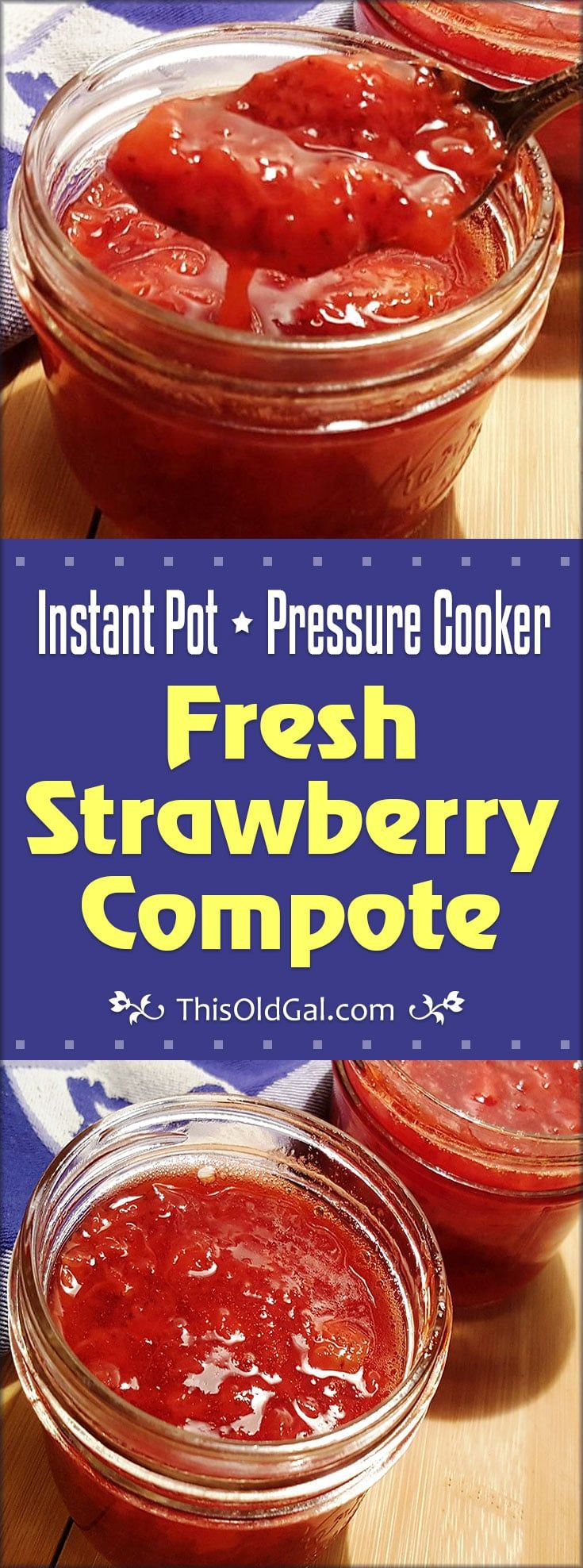 Pressure Cooker Fresh Strawberry Compote is a sweet and refreshing summer treat.  A minute in the Pressure Cooker is all it takes! via @thisoldgalcooks