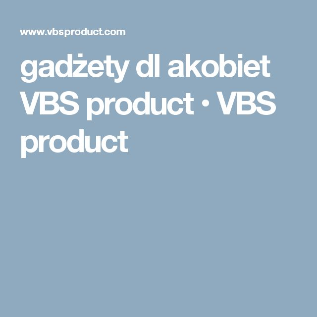 gadżety dl akobiet VBS product • VBS product