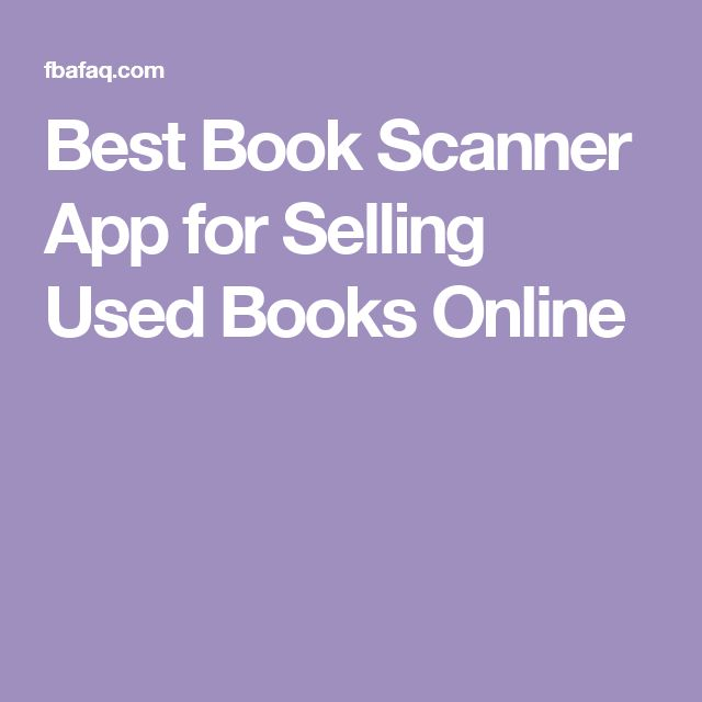 Best Book Scanner App for Selling Used Books Online