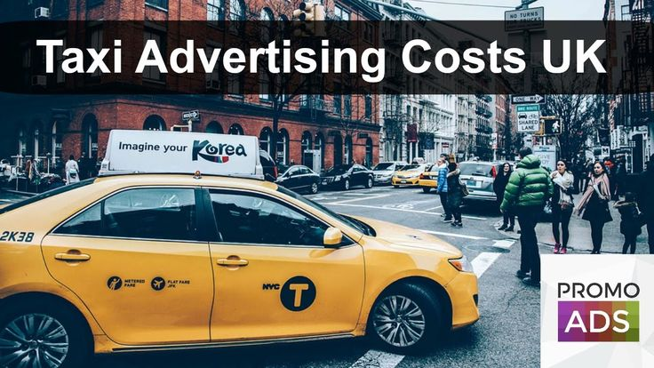 Taxi Advertising Costs UK