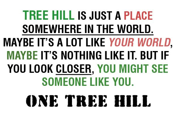 after all, there is only one tree hill