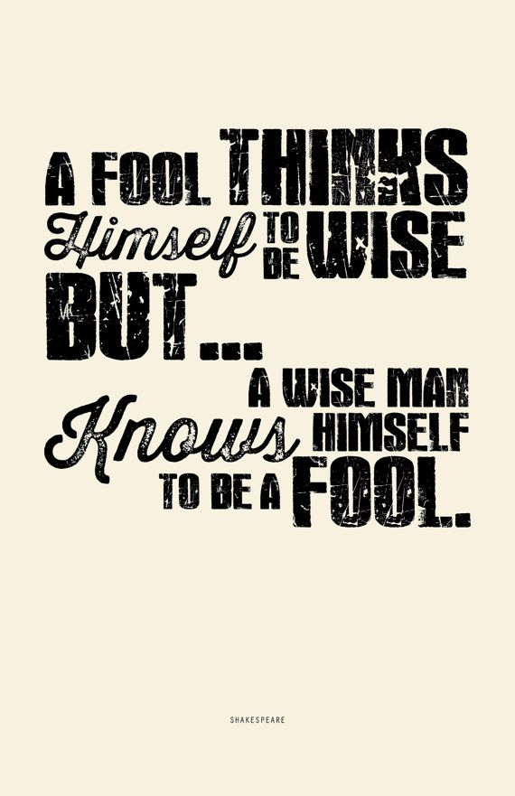 SHAKESPEARE - Wise Men & Fools - Quote - Typography poster print, Wall Art, As You Like it
