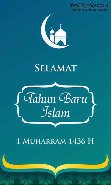 Tahun Baru Islam : Kumpulan Kata2 Ucapan Selamat Tahun Baru Islam 2016,1438 H