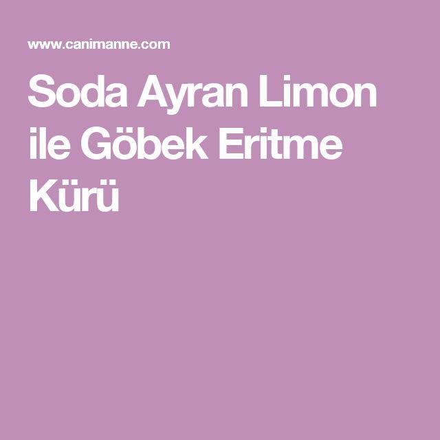 Soda Ayran Limon ile Göbek Eritme Kürü