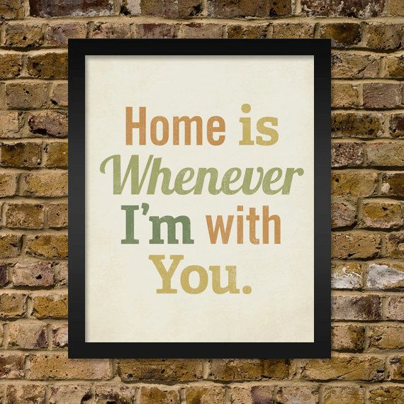 Home is Whenever I'm With You 16x20 Art Print by LuciusArt on Etsy