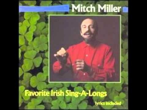 "Medley ~ Too Ra Loo Ra Loo Ral / Mother Machree - Mitch Miller ~ ""Too-ra-loo-ra-loo-ral, Too-ra-loo-ra-li; Too-ra-loo-ra-loo-ral, hush now, don't you cry! Too-ra-loo-ra-loo-ral; Too-ra-loo-ra-li; Too-ra-loo-ra-loo-ral; that's an Irish lullaby."" (Repeat) ~ ""Sure I love the dear silver that shines in your hair; And the brow that's all furrowed and wrrinkled with care; I kiss the dear fingers so toil-worn for me; Oh, God bless you and keep you, Mother Machree."""