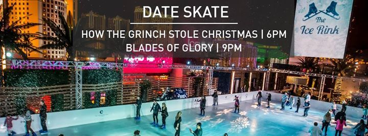 Date Skate: How the Grinch Stole Christmas / Blades of Glory - http://fullofevents.com/lasvegas/event/date-skate-how-the-grinch-stole-christmas-blades-of-glory/
