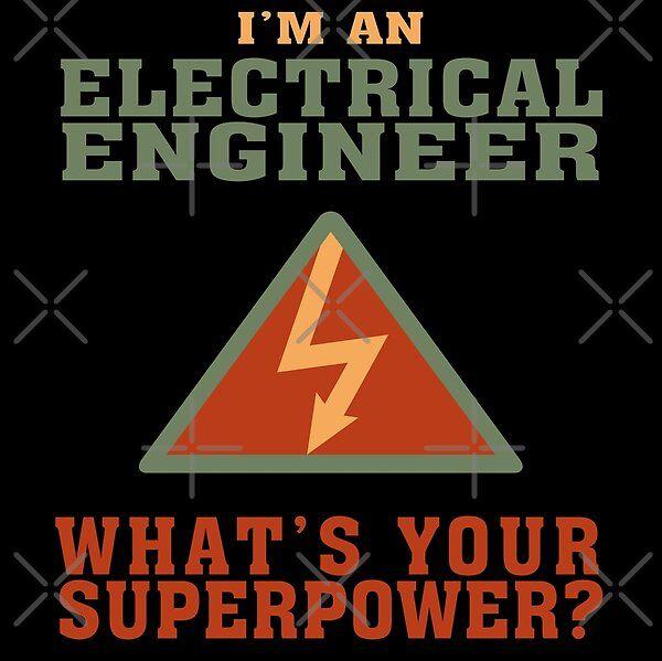 Bestseller Electrical Engineer Tshirt Funny Quote Superpower Best Electrical Engineer Gift For Men Women In Funny Quotes Engineer Tshirts Engineering Gifts