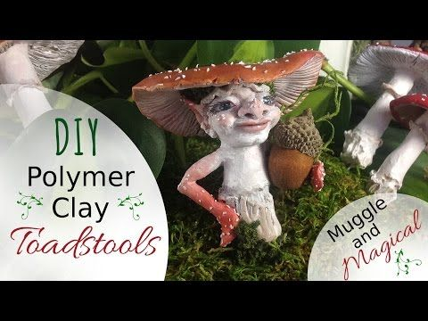 How to Make Polymer Clay Mushrooms; Muggle & Magical DIY Fairy Garden Accessories - YouTube