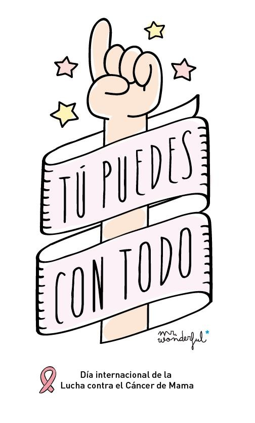Tú puedes con todo. -by Mr Wonderful