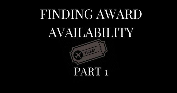 Finding Award Availability - Part 1 - Contest Winner