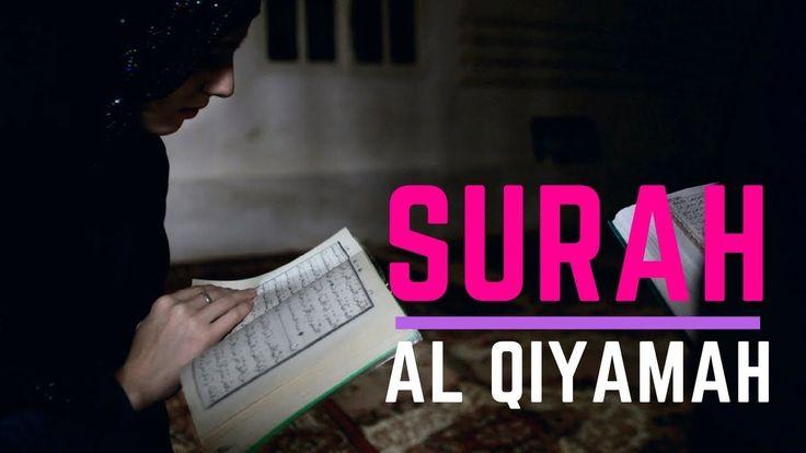 Beautiful Quran Recitation Surah Al Qiyamah    Heart Touching Recitation
