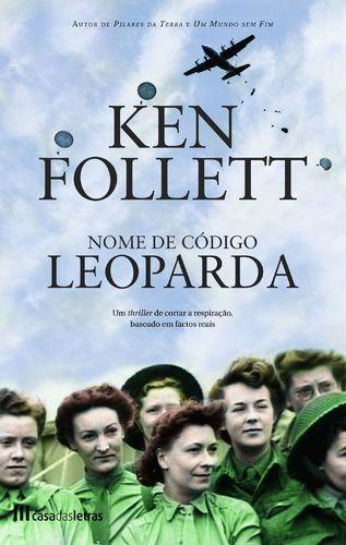 Nome de Código Leoparda de Ken Follett Tem a sua quota de romantismo histórico mas o tema chave está relacionado com espionagem e guerra sendo mesmo baseado em factos verídicos.