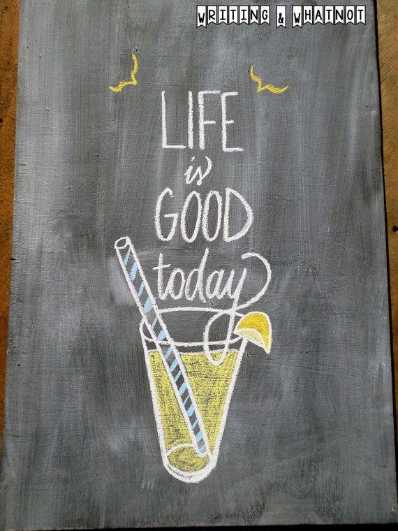 Original Chalk Art - Life is Good Today - Summer Chalkboard by WritingandWhatnot, $25.00