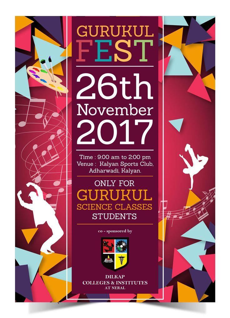 25thnovember2017 #Gurukulscienceclasses Gurukul #Fest 2017 26th November 2017 Time : 9:00 am to 2:00 pm Venue : Kalyan Sports Club, Adharwadi, Kalyan. ONLY FOR GURUKUL SCIENCE CLASSES STUDENTS co - sponsored by -  DILKAP COLLEGES & INSTITUTES AT NERAL