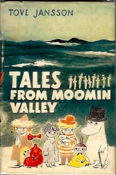 """Tales from Moomin Valley"" (1963 edition) by Tove Jansson via Bookorithms by AbeBooks (tumblr). Nine short stories including ""The Fillyjonk Who Believed In Disasters"", ""The Hemulen Who Loved Silence"" and ""Cedric""."