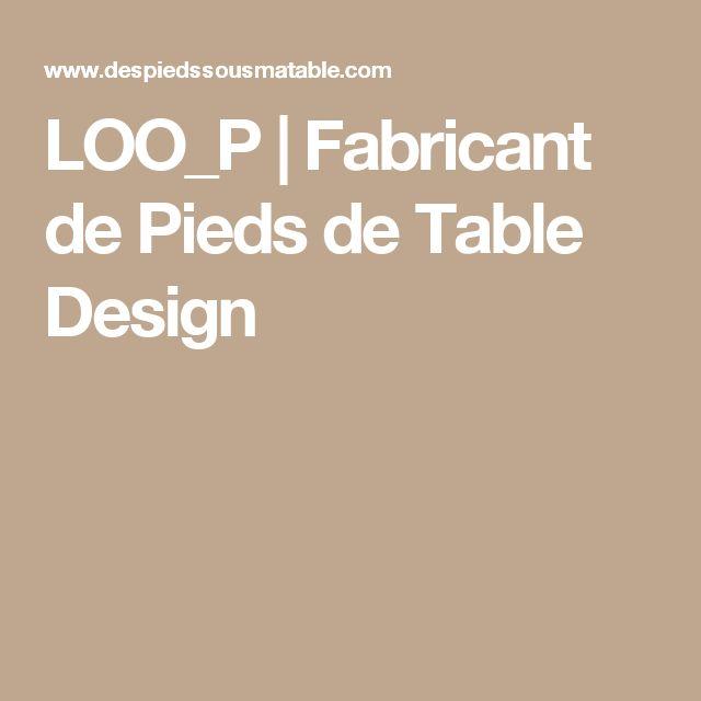Les 25 meilleures id es de la cat gorie pied de table design sur pinterest - Pieds de table originaux ...