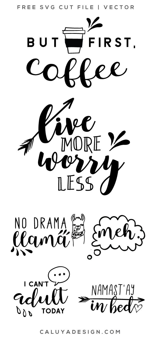 DIY Craft: FREE funny quotes SVG cut file, Printable vector clip art download. Free printable clip art Funny Quotes. Compatible with Cameo Silhouette, Cricut explore and other major cutting machines. 100% for personal use, only  for commercial use. Perfect for DIY craft project with Cricut & Cameo Silhouette, card making, scrapbooking, making planner stickers, making vinyl decals, decorating t-shirts with HTV and more!