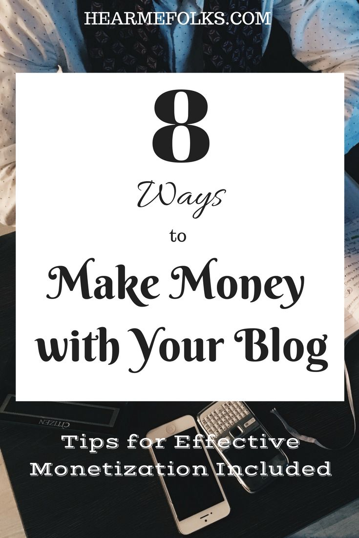 Want to make money blogging, then you need to know these 8 surefire ways of monetizing your blog http://hearmefolks.com/2016/05/productive-ways-monetizing-blog/