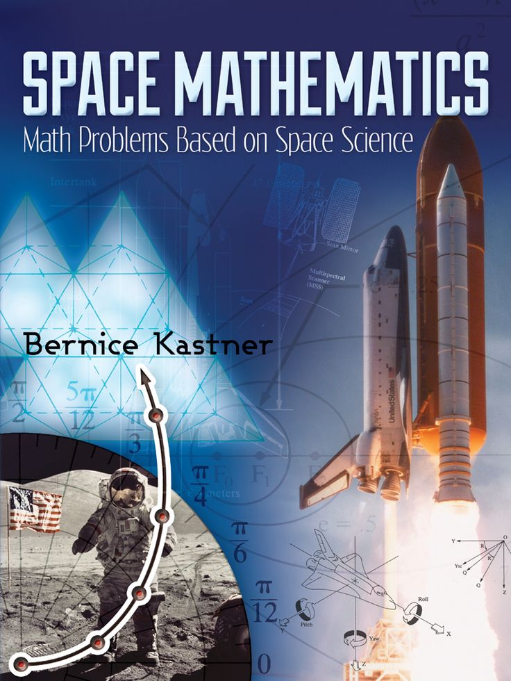 Space Mathematics by Bernice Kastner  Created by NASA for high school students interested in space science, this collection of worked problems covers a broad range of subjects, including mathematical aspects of NASA missions, computation and measurement, algebra, geometry, probability and statistics, exponential and logarithmic functions, trigonometry, matrix algebra, conic sections, and calculus. In addition to enhancing mathematical knowledge and skills, these problems promote an...