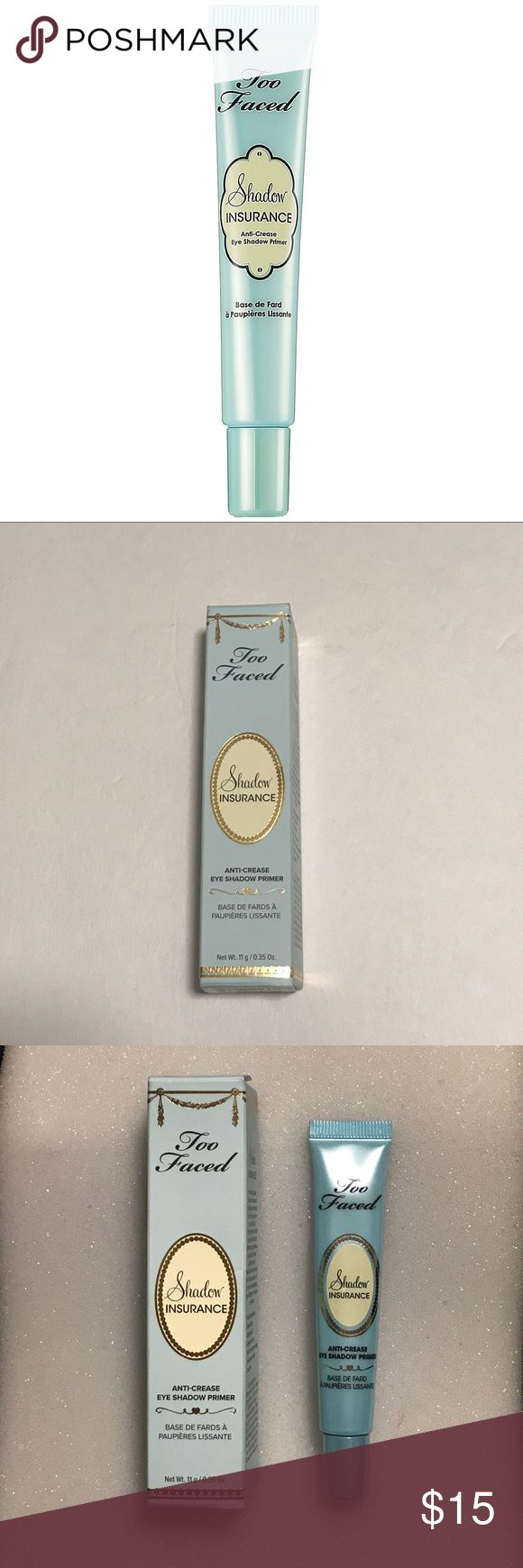 Too Faced Shadow Insurance Brand new! Eyeshadow primer Too Faced Makeup Eye Primer