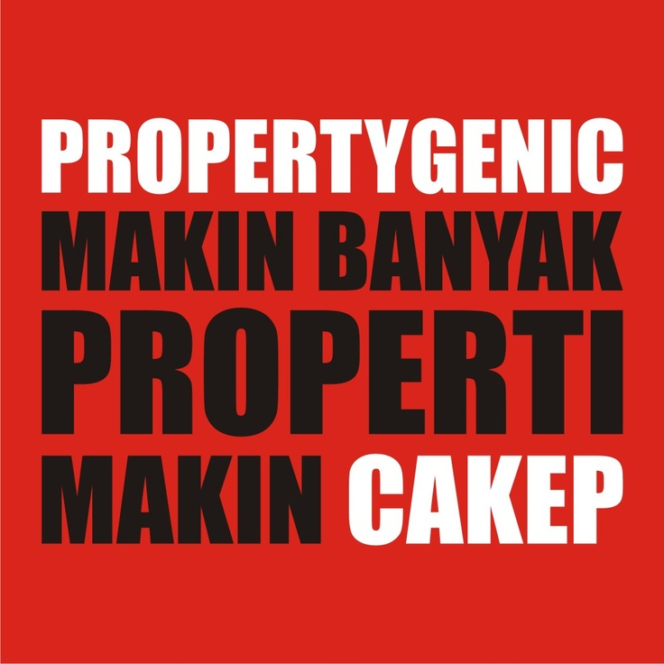 Be a PROPERTY GENIC ^_^