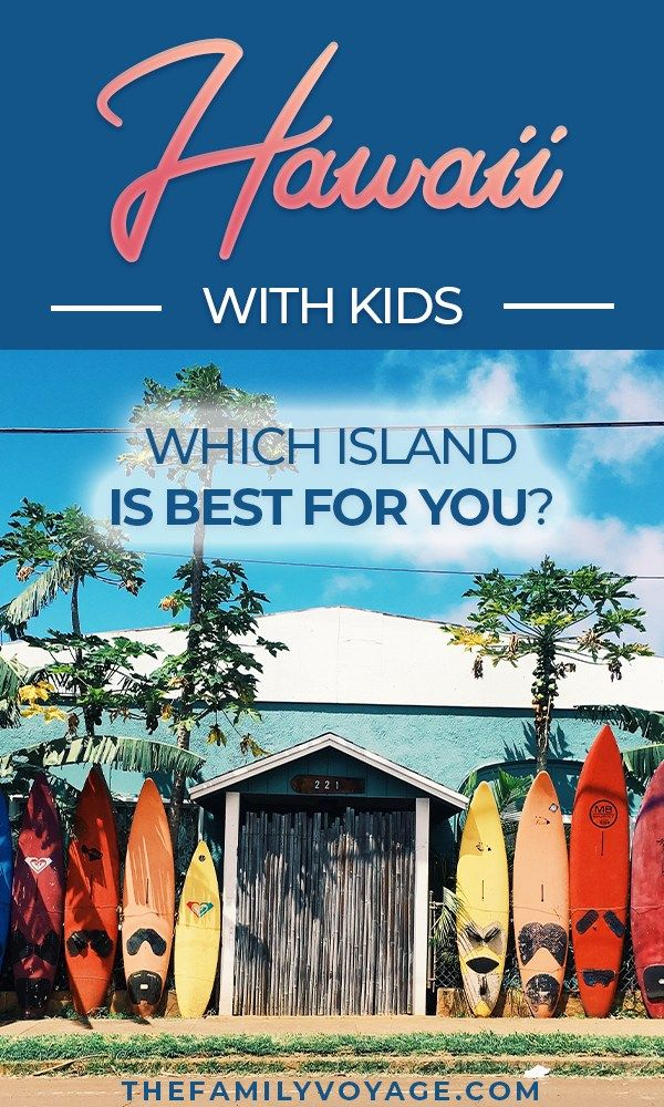 What's the best Hawaiian island for families