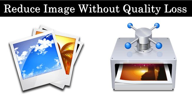 How To Reduce Image File Size With Losing Image Quality