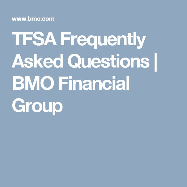 TFSA Frequently Asked Questions   BMO Financial Group