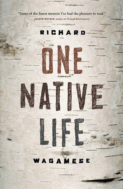 One Native Life / Richard Wagamese