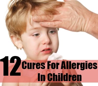 12 Effective Natural Cures For Allergies In Children
