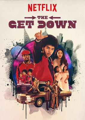 """Check out """"The Get Down"""" on Netflix"""