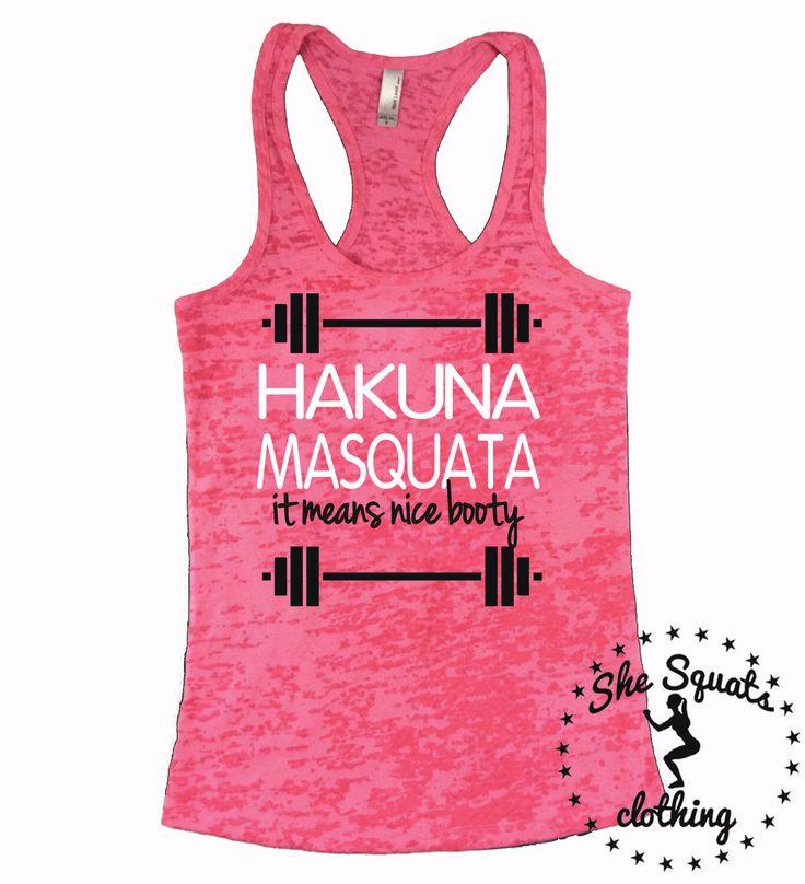 Lightning Deal!! Hakuna Masquata Burnout Tank Top.Hakuna Matata Tank. Womens fitness Tank Top. Womens Yoga Tank Top. Workout Burnout Tank. by SheSquatsClothing on Etsy https://www.etsy.com/listing/216829803/lightning-deal-hakuna-masquata-burnout
