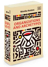 Organizations and archetypes: Can there be a mythology in the iron cage? | Yiannis Gabriel