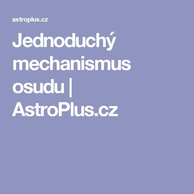 Jednoduchý mechanismus osudu | AstroPlus.cz