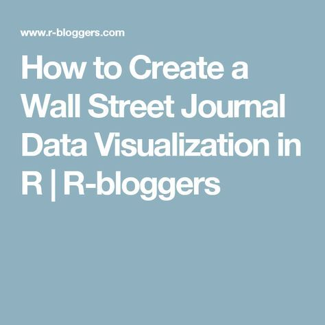 How to Create a Wall Street Journal Data Visualization in R | R-bloggers