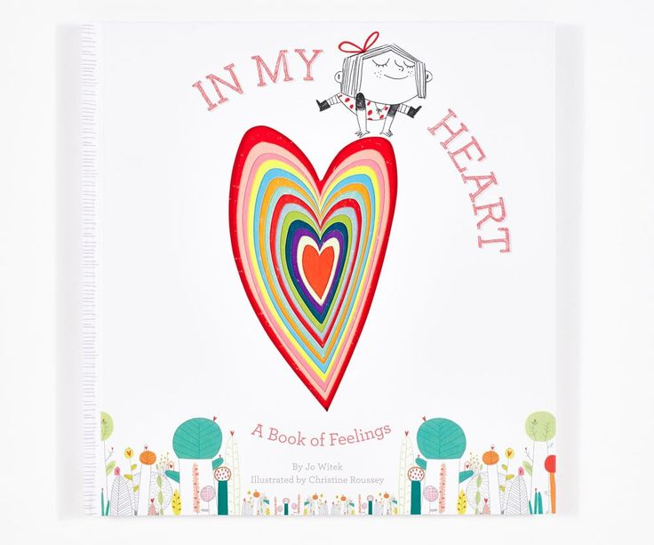 Books for kids that help explore and understand feelings and emotions are a must for every child. In My Heart by Jo Witek is one such kids' book.