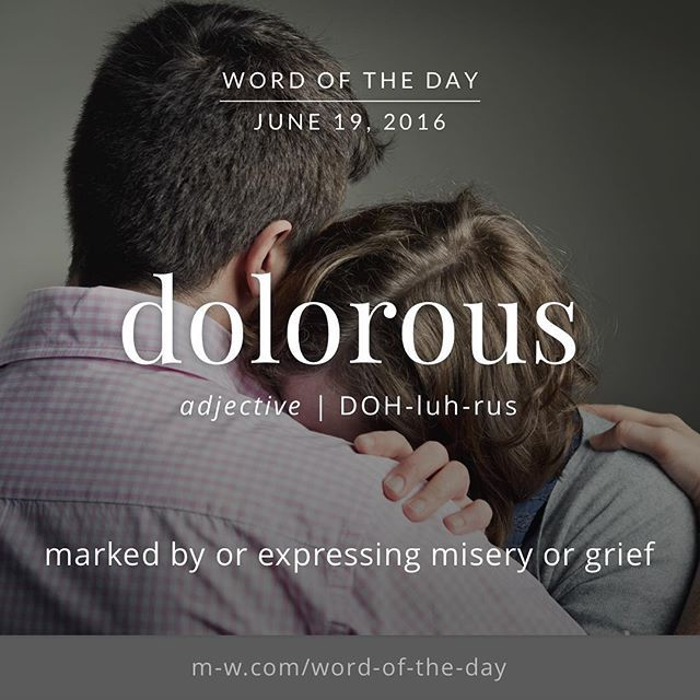 June 19th was dolorous. #WordOfYesterday