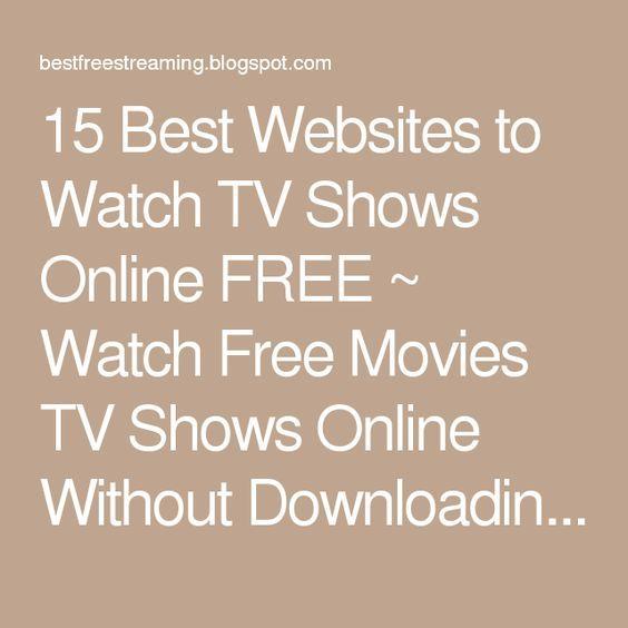 15 Best Websites to Watch TV Shows Online FREE