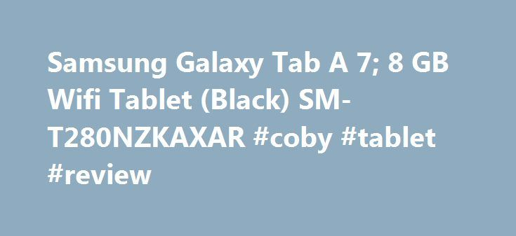 Samsung Galaxy Tab A 7; 8 GB Wifi Tablet (Black) SM-T280NZKAXAR #coby #tablet #review http://tablet.remmont.com/samsung-galaxy-tab-a-7-8-gb-wifi-tablet-black-sm-t280nzkaxar-coby-tablet-review/  Why don't we show the price? 3-Year Data Recovery Protection from After Solutions $14.99 3.4 out of 5 stars (16) If your tablet stops working or files become inaccessible, the Seagate Rescue data recovery plan can recover the data and return it to you on a new piece of external storage Covers all…