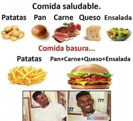 Comida Saludable Vs. Comida Basura... Cuál es la diferencia? xd - Meme Para más imágenes graciosas y memes en Español visita: https://www.Huevadas.net #meme #humor #chistes #viral #amor #huevadasnet