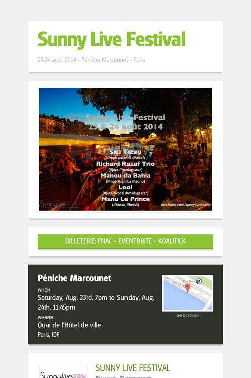 """Sunny Live Festival 2014"" flyer.  Billeterie: https://www.eventbrite.fr/directory?format=Performance&q=sunny%20live%20festival&loc=Paris%2C%20France&date=month&sort=best&slat=48.8566&slng=2.3522&vp_ne_lat=48.9766&vp_ne_lng=2.4722&vp_sw_lat=48.7366&vp_sw_lng=2.2322&crt=regular&"